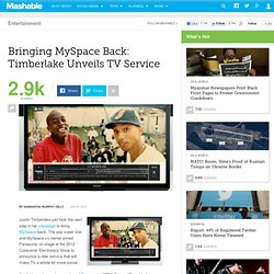 Bringing MySpace Back: Timberlake Unveils MySpace TV