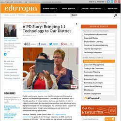 A PD Story: Bringing 1:1 Technology to Our District