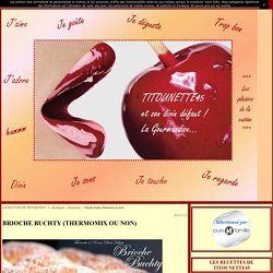 Brioche buchty (thermomix ou non) - LES RECETTES DE TITOUNETTE45