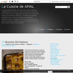 Brioche Old Fashion - La Cuisine de AMAL