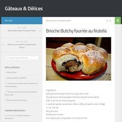 Brioche Butchy fourrée au Nutella