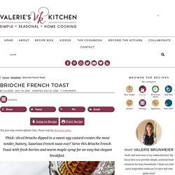 The Best Brioche French Toast Recipe