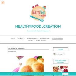 Brioche sans beurre ni sucres ajoutés recette - healthyfoodcreation