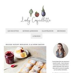 """Brioche """"Butchy"""" moelleuse, à la crème fraîche - Lady Coquillette - Recettes de cuisine gourmandes et créatives"""