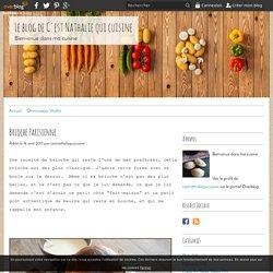 Brioche Parisienne - Le blog de C'est Nathalie qui cuisine