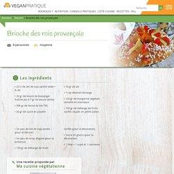 Brioche des rois provençale, recette - Vegan Pratique