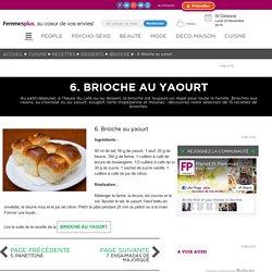 6. Brioche au yaourt : Nos 15 recettes de brioches maison