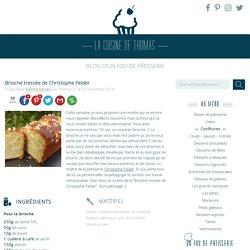 Brioche tressée de Christophe Felder - La cuisine de Thomas