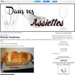 Brioche Vendéenne - Dans vos assiettes