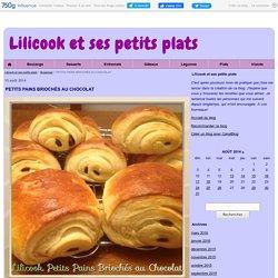PETITS PAINS BRIOCHÉS AU CHOCOLAT - Lilicook et ses petits plats