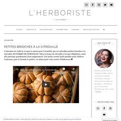 Petites brioches à la citrouille - L'Herboriste, cuisine végétale