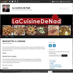 BRIOCHETTES A L'ORANGE - La cuisine de Nad