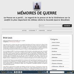 Briot Louis - LHL - L'Histoire de la Seconde Guerre Mondiale à La Loupe - Fiches biographiques - Articles de presse par Rodney42