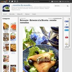 Briouate - Briwate à la Ricotta - recette ramadan - ...recette du monde...