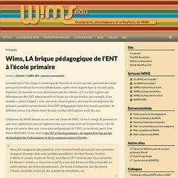 Wims, LA brique pédagogique de l'ENT à l'école primaire
