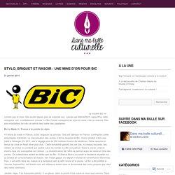 Stylo, briquet et rasoir : une mine d'or pour Bic
