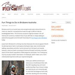 Fun Things to Do in Brisbane Australia