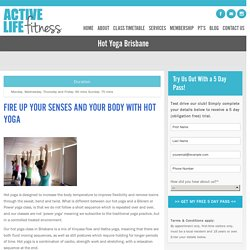 Hot Yoga Brisbane - Active Life Fitness Everton Hills