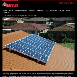 Solar Panels Brisbane - Quality Solar Power Systems QLD.
