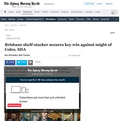 Brisbane shelf-stacker secures key win against might of Coles, SDA