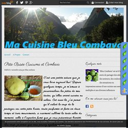 Pâte Brisée Curcuma et Combava - Ma Cuisine Bleu Combava