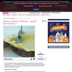 Pâte brisée, sablée, feuilletée : comment choisir sa pâte à tarte