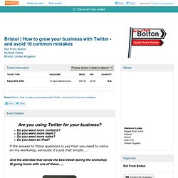 Bristol | How to grow your business with Twitter - and... - Eventbrite
