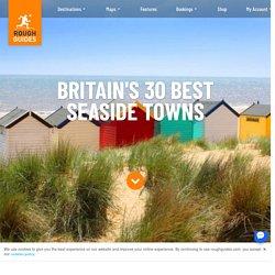 Britain's 30 best seaside towns