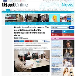 Britain has 85 sharia courts: The astonishing spread of the Islamic justice behind closed doors