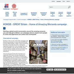 #OMGB - GREAT Britain - Home of Amazing Moments campaign