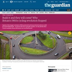 *****Build it and they will come? Why Britain's 1960s cycling revolution flopped