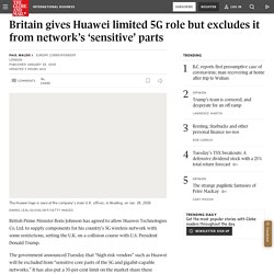 Britain gives Huawei limited 5G role but excludes it from network's 'sensitive' parts
