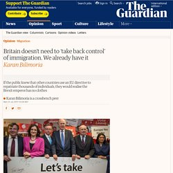 EU Directive 2004/38/EC: Britain doesn't need to 'take back control' of immigration. We already have it - Blair abolished exit checks, no need for a passport in Britain, reibtroduce