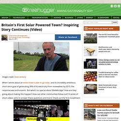 Britain's First Solar Powered Town? Inspiring Story Continues (Video)