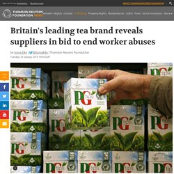 Britain's leading tea brand reveals suppliers in bid to end ...