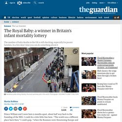 The Royal Baby: a winner in Britain's infant mortality lottery