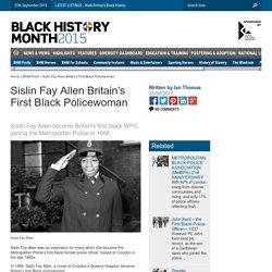 Sislin Fay Allen Britain's First Black Policewoman