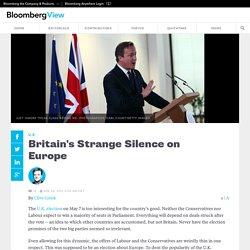 Britain's Strange Silence on Europe