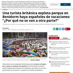 Una británica explota porque en Benidorm hay españoles turistas