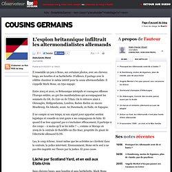 L'espion britannique infiltrait les altermondialistes allemands