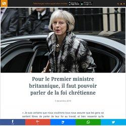 Pour le Premier ministre britannique, il faut pouvoir parler de la foi chrétienne