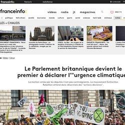 """Le Parlement britannique devient le premier à déclarer l'""""urgence climatique"""""""