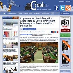 Royaume-Uni : le «lobby juif» abordé lors du vote du Parlement britannique en faveur d'un État palestinien