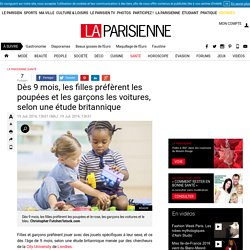 Dès 9 mois, les filles préfèrent les poupées et les garçons les voitures, selon une étude britannique