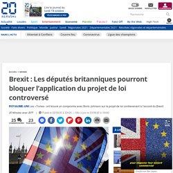 Brexit: Les députés britanniques pourront bloquer l'application du projet de loi controversé