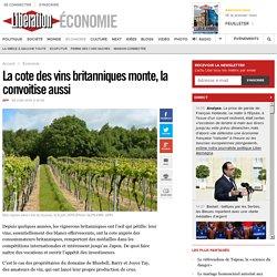 La cote des vins britanniques monte, la convoitise aussi