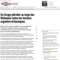 Un forage pétrolier au large des Malouines ravive les tensions -