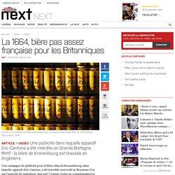 La 1664, bière pas assez française pour les Britanniques
