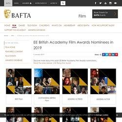 EE British Academy Film Awards Nominees in 2019