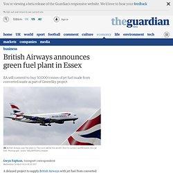 British Airways announces green fuel plant in Essex